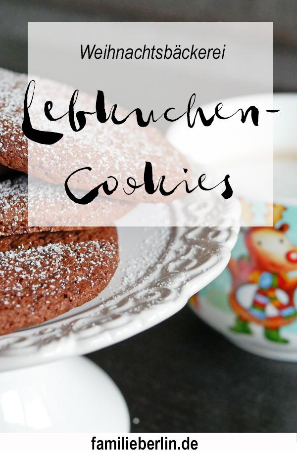 Lebkuchen-Cookies, Gingerbreadcookies, Weihnachtsbäckerei, Backen, Rezept, Vorweihnachtszeit, Plätzchen backen, Backen mit Kindern