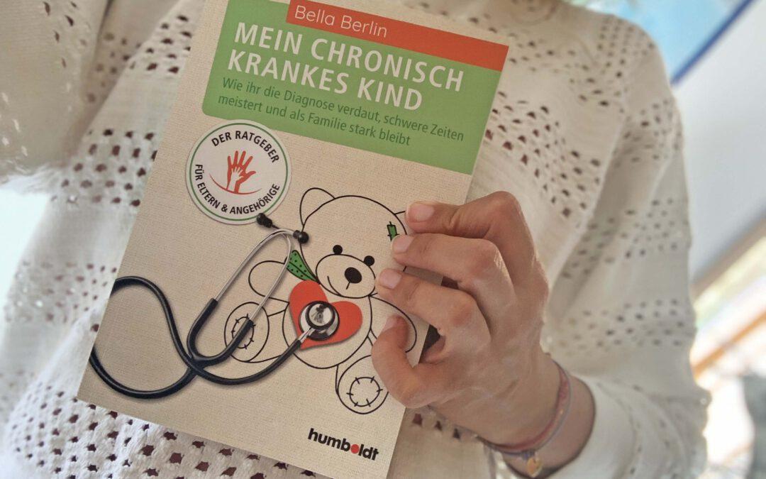 """""""Mein chronisch krankes Kind"""" Ein Ratgeber für Eltern"""